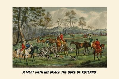 A Meet with His Grace the Duke of Rutland