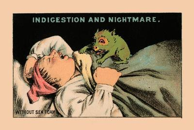 Indigestion and Nightmare