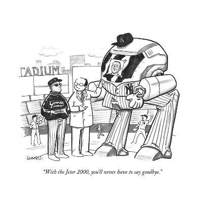 """With the Jeter 2000, you'll never have to say goodbye."" - New Yorker Cartoon"