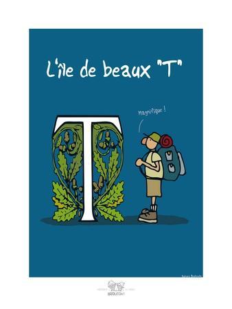 """Broutch - L'île de beaux """"T"""""""