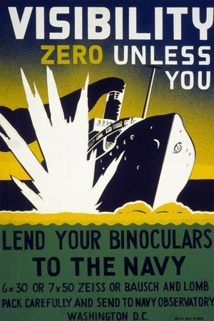 Visibility Zero Unless You Lend Your Binoculars to the Navy, 1942