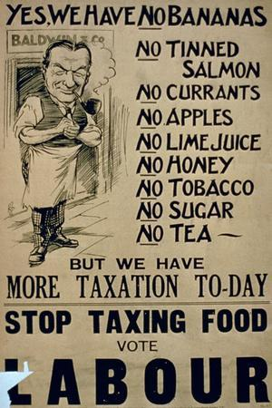 'Yes, We Have No Bananas.. Stop Taxing Food, Vote Labour', Political Campaign Poster