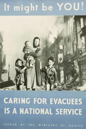 Propaganda Poster, it Might Be You! Caring for Evacuees Is National Service, from World War II