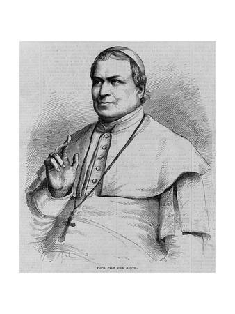 Pope Pius the Ninth.