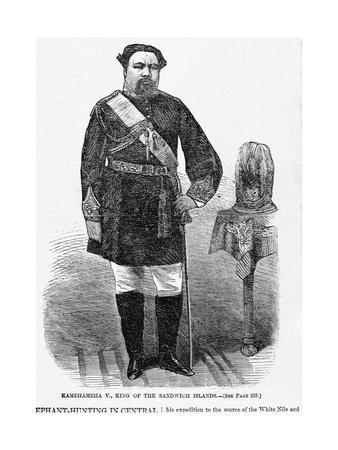 Kamehameha V., King of the Sandwich Islands.