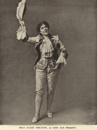 Miss Jessie Preston, as Little Jack Sheppard