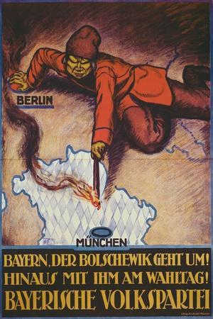 Bavaria, the Bolshevik Is Coming! Get Rid of Him on Polling Day!