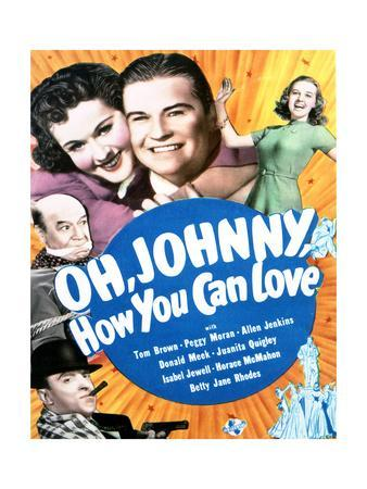 Oh Johnny, How You Can Love - Movie Poster Reproduction