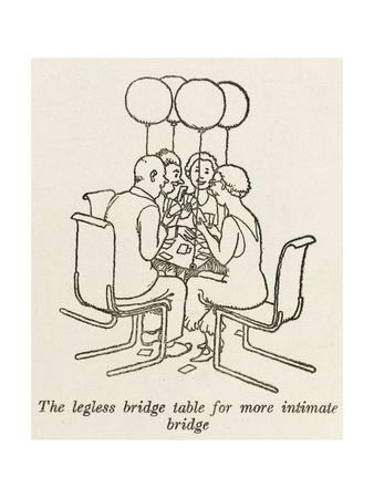 Legless Bridge Table