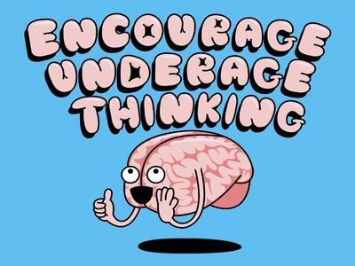 Encourage Underage Thinking