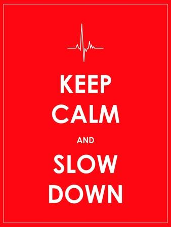 Keep Calm and Slow down Banner