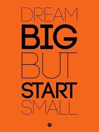 Dream Big But Start Small 2