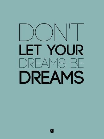 Don't Let Your Dreams Be Dreams 4