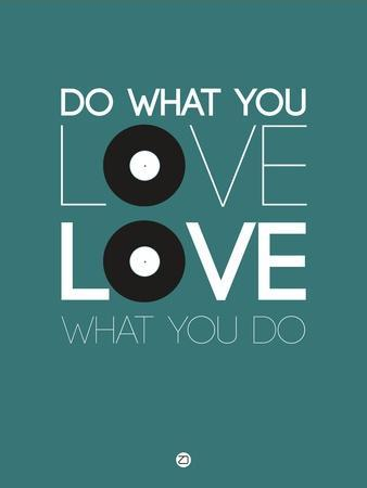 Do What You Love Love What You Do 2