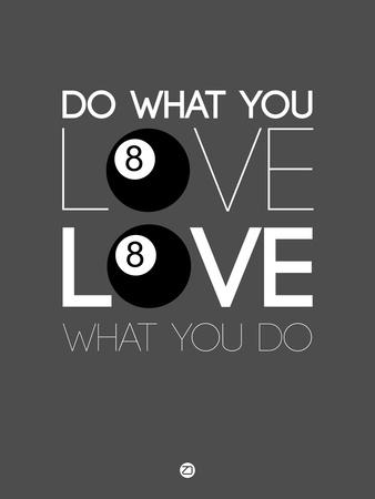 Do What You Love Love What You Do 3