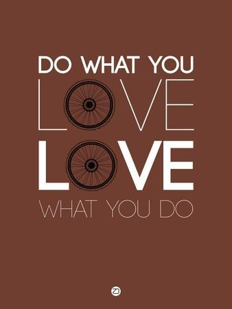 Do What You Love Love What You Do 8