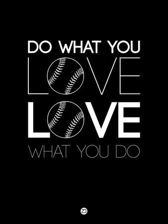 Do What You Love Love What You Do 10