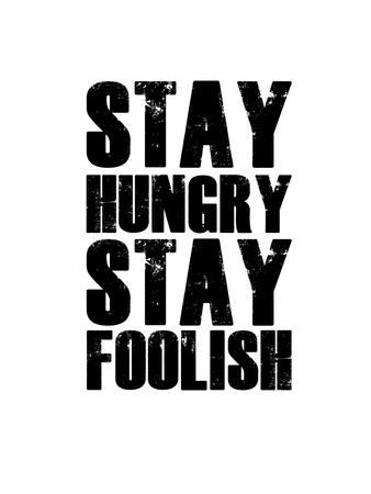 Stay Hungry Stay Foolish White