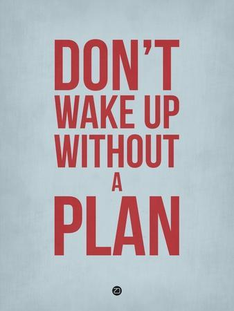 Don't Wake Up Without a Plan 2