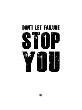 Don't Let Failure Stop You 2