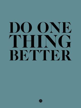 Do One Thing Better 3