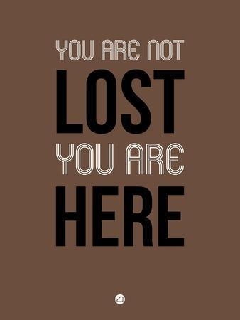 You are Not Lost Brown