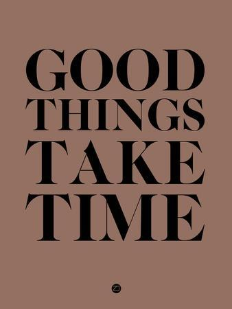 Good Things Take Time 3
