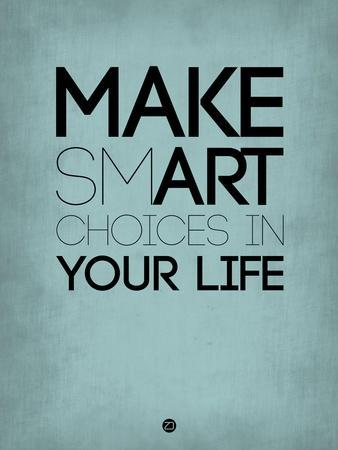 Make Smart Choices in Your Life 2