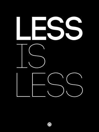 Less Is Less Black