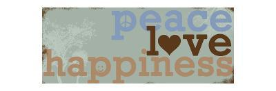 Peace Love Happiness - Blue