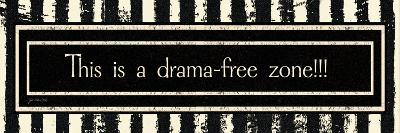 Drama-Free Zone
