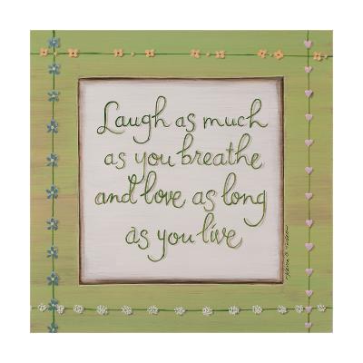 Laugh Breathe Love