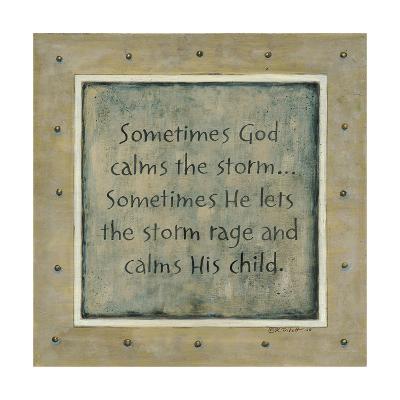 Sometimes God Calms the Storm