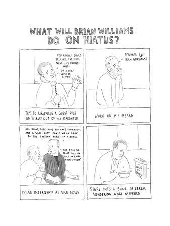 What Will Brian Williams Do on Hiatus? - Cartoon