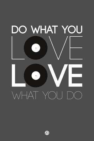 Do What You Love Love What You Do 1