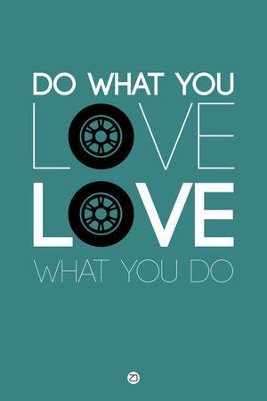 Do What You Love Love What You Do 5