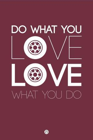 Do What You Love Love What You Do 7