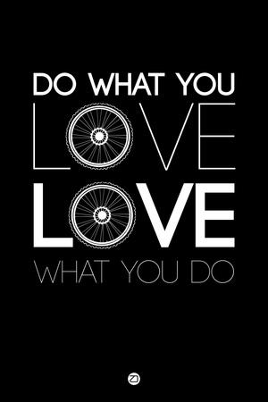 Do What You Love Love What You Do 9