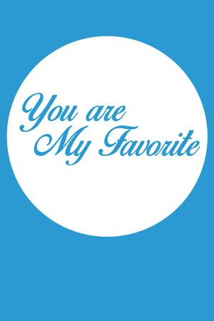 You are My Favorite 2