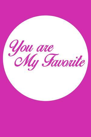 You are My Favorite 3