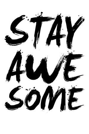 Stay Awesome White