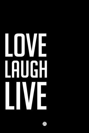 Love Laugh Live Black