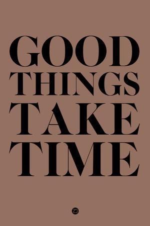 Good Things Take Time 3