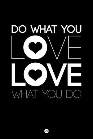 Do What You Love What You Do 1
