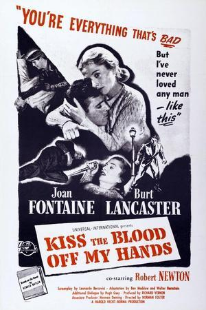 Kiss the Blood Off My Hands, from Left: Burt Lancaster, Joan Fontaine, 1948