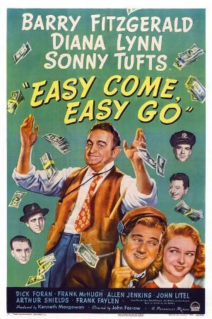 Easy Come, Easy Go, 1947