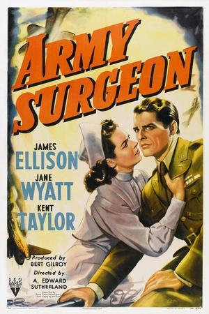 Army Surgeon, from Left: Jane Wyatt, James Ellison, 1942