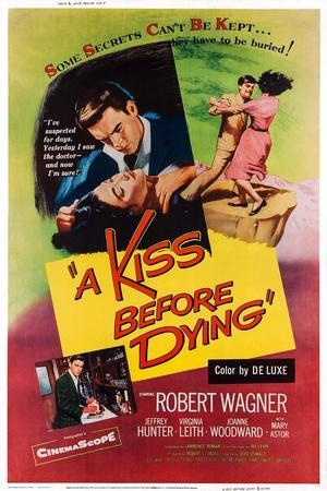 A Kiss before Dying, Top from Left: Virginia Leith, Robert Wagner; Bottom Left: Robert Wagner, 1956