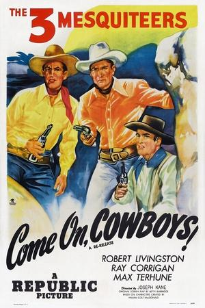 Come On, Cowboys, from Left: Robert Livingston, Ray Corrigan, Max Terhune, 1937