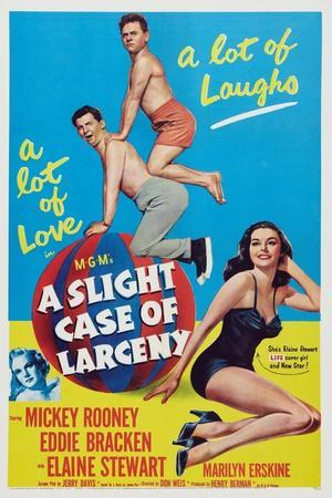 A Slight Case of Larceny, 1953